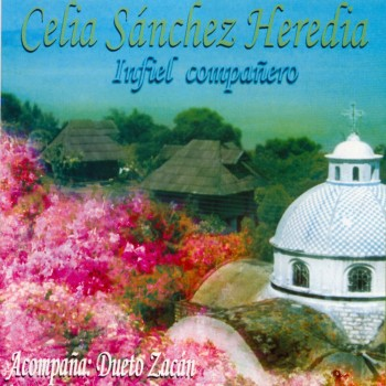 Celia Sánches Heredia y Dueto Zacán