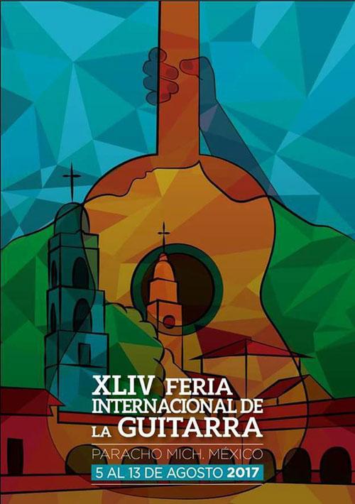 XLIV Feria Internacional de Guitarra Paracho 2017